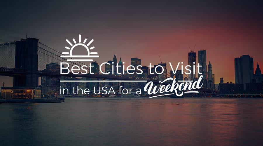 Visit-in-the-USA-for-a-Weekend.jpg